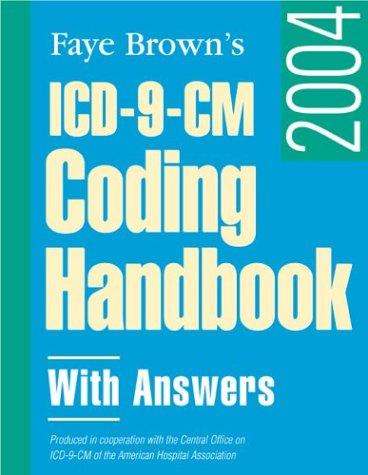 Icd-9-Cm Coding Handbook, With Answers 2004: Janatha R. Ashton, Faye Brown