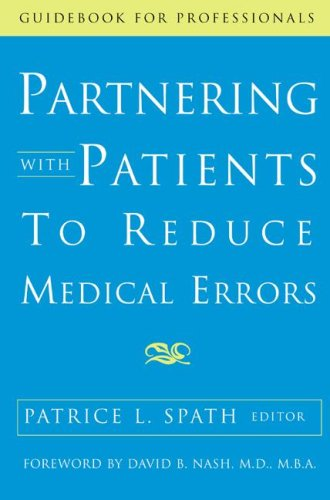 9781556483141: Partnering with Patients to Reduce Medical Errors (Guidebook for Professionals)