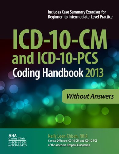 9781556483851: ICD-10-CM and ICD-10-PCS Coding Handbook, 2013 ed., without Answers