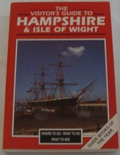 Visitor's Guide to Hampshire and the Isle of Wight (Serial) (1556502397) by Barton, John