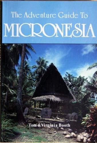 9781556502781: The Adventure Guide to Micronesia