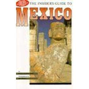 The Insider's Guide to Mexico: Bond, Peggy; Bond, Mike