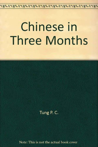 9781556505034: Chinese in Three Months