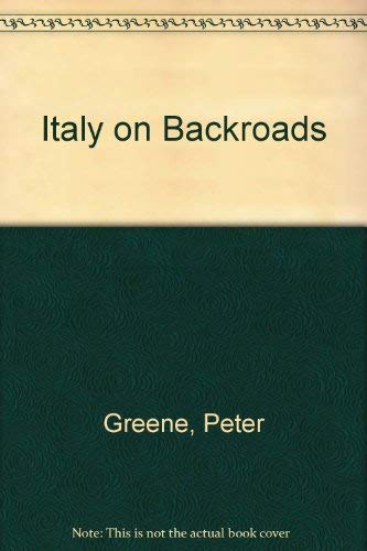 9781556505652: Italy on Backroads