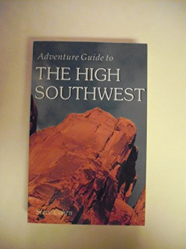 9781556506338: Adventure Guide to the High Southwest (Adventure Guide Series)