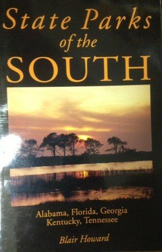 9781556506550: State Parks of the South: Alabama, Florida, Georgia, Kentucky, Tennessee