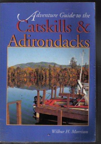 9781556506819: Hunter Adventure Guide Catskills and Adirondacks (Adventure Guide Series)