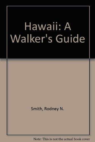 Hawaii: A Walker's Guide: Smith, Rod