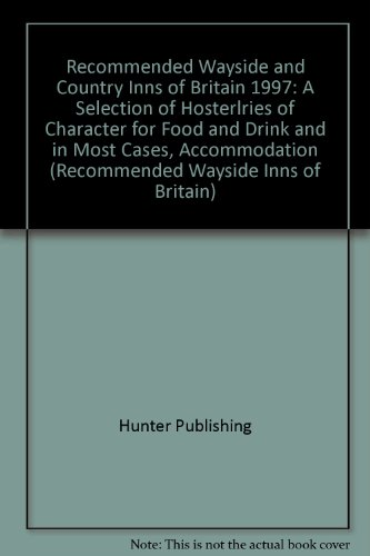 Recommended Wayside and Country Inns of Britain: Hunter Publishing