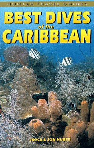 Best Dives of the Caribbean: JOYCE HUBER, JON HUBER'