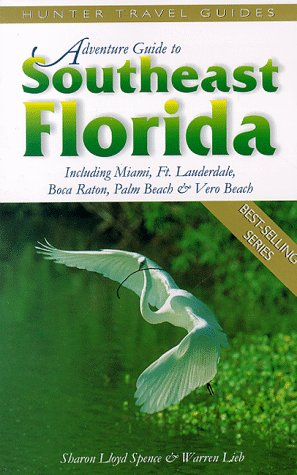 9781556508110: Adventure Guide to Southeast Florida (Adventure Guide Series)