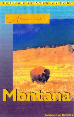 9781556508561: Montana (Adventure Guide to Montana)