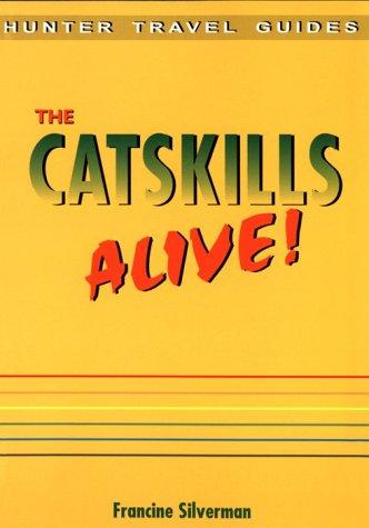 9781556508912: Catskills Alive (The Catskills Alive!)