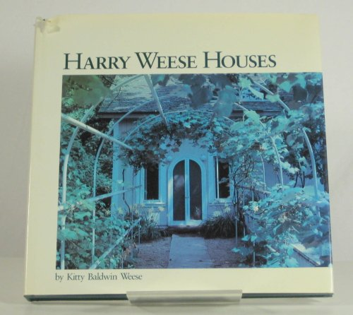 Harry Weese Houses: Kitty Baldwin Weese