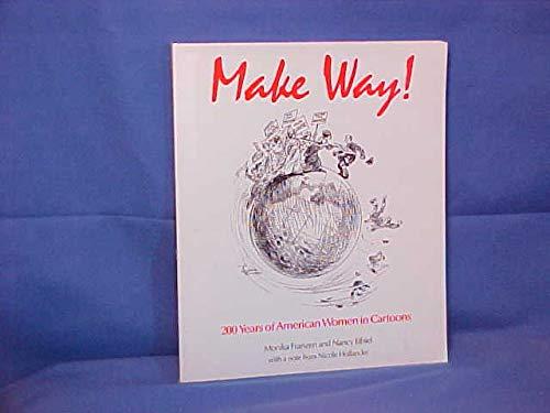 Make Way! 200 Years of American Women: Franzen, Monika; Ethiel,
