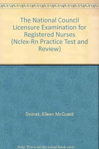 9781556520303: The National Council Licensure Examination for Registered Nurses (NCLEX-RN PRACTICE TEST AND REVIEW)