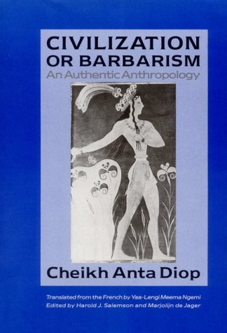 9781556520495: Civilization or Barbarism: An Authentic Anthropology