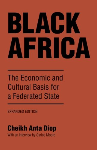 9781556520617: Black Africa: The Economic and Cultural Basis for a Federated State