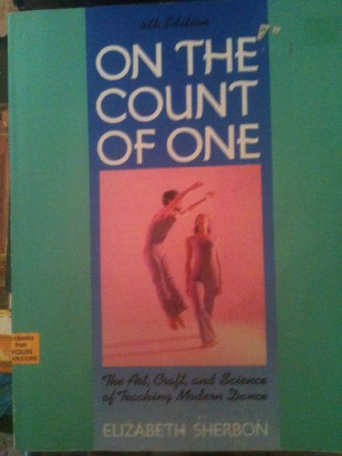 On the Count of One: The Art,: Sherbon, Elizabeth
