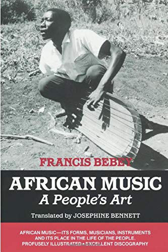 9781556521287: African Music: A People's Art
