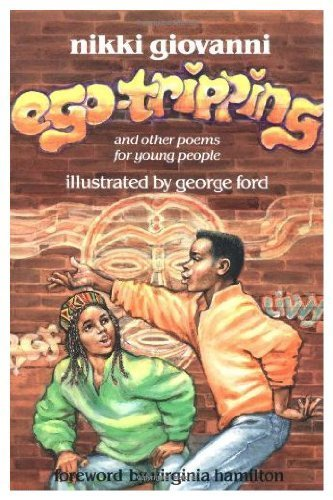 Ego-Tripping and Other Poems for Young People: Giovanni, Nikki