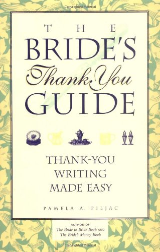 Bride's Thank You Guide: Thank You Writing Made Easy