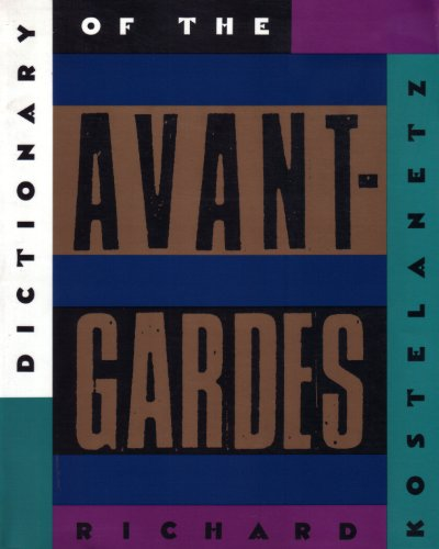 9781556522024: Dictionary of the Avant-gardes