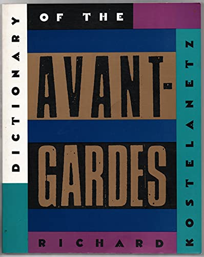 9781556522024: The Dictionary of the Avant-Gardes