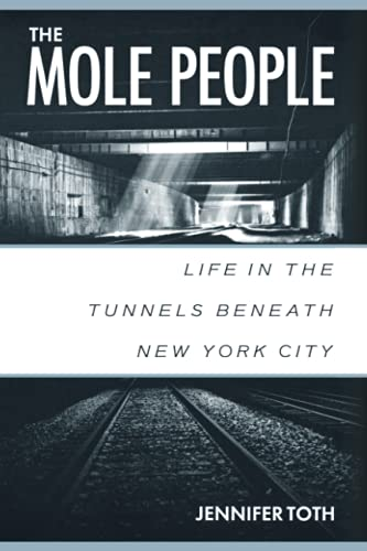 9781556522413: The Mole People: Life in the Tunnels Beneath New York City