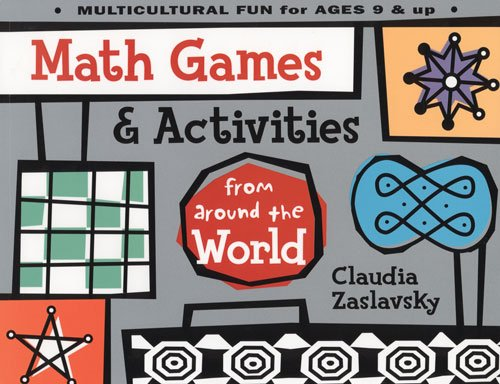 Math Games & Activities from Around the: Claudia Zaslavsky