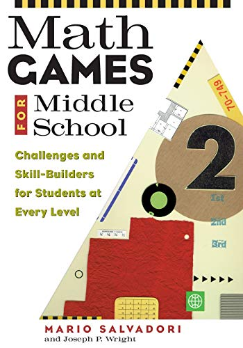 9781556522888: Math Games for Middle School: Challenges and Skill-Builders for Students at Every Level