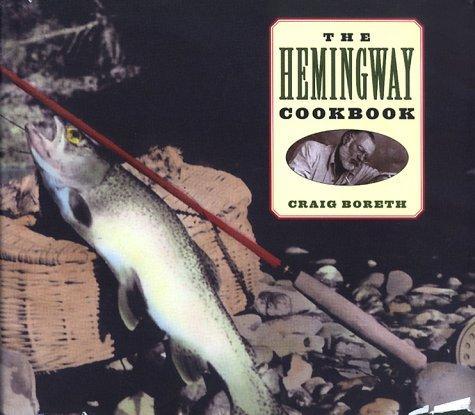 9781556522970: Hemingway Cookbook