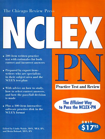 The Chicago Review Press Nclex-Pn: Practice Test: Waide, Linda