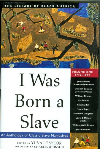 9781556523335: I Was Born a Slave: An Anthology of Classic Slave Narratives