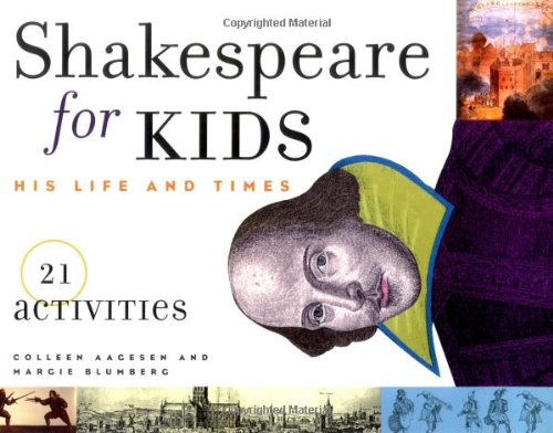 9781556523472: Shakespeare for Kids: His Life and Times, 21 Activities (For Kids series)