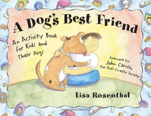 9781556523625: A Dog's Best Friend: An Activity Book for Kids and Their Dogs