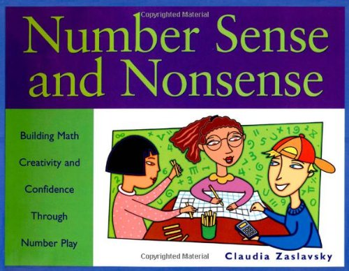 Number Sense and Nonsense: Building Math Creativity: Zaslavsky, Claudia