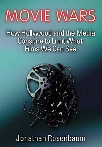 9781556524066: Movie Wars: How Hollywood and the Media Limit What Movies We Can See