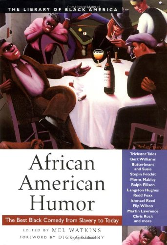 9781556524301: African American Humor: The Best Black Comedy from Slavery to Today