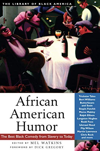 9781556524318: African American Humor: The Best Black Comedy from Slavery to Today (The Library of Black America series)