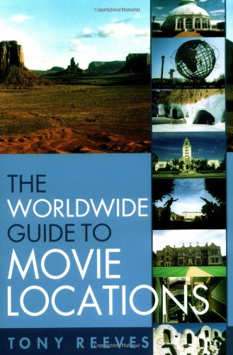9781556524325: The Worldwide Guide to Movie Locations