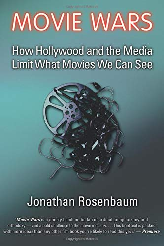 9781556524547: Movie Wars: How Hollywood and the Media Limit What Movies We Can See