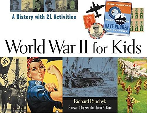 9781556524554: World War II for Kids: A History with 21 Activities (For Kids series)