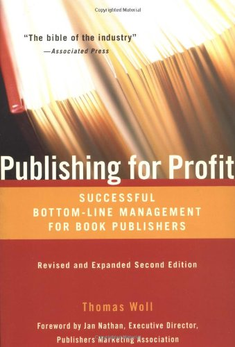 9781556524622: Publishing for Profit: Successful Bottom-Line Management for Book Publishers
