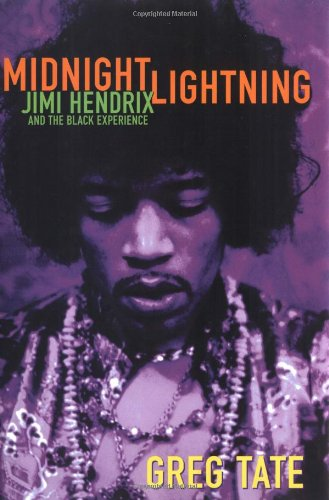 9781556524691: Midnight Lightning: Jimi Hendrix and the Black Experience