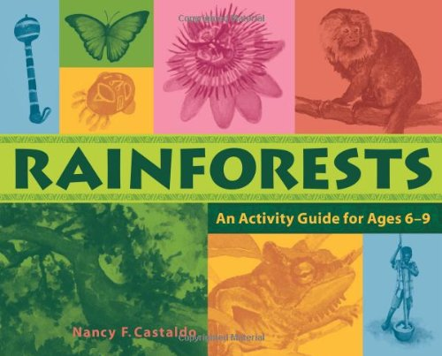 9781556524769: Rainforests: An Activity Guide for Ages 6–9