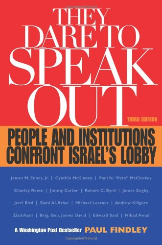 9781556524820: They Dare to Speak Out: People and Institutions Confront Israel's Lobby