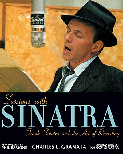 9781556525094: Sessions with Sinatra: Frank Sinatra and the Art of Recording