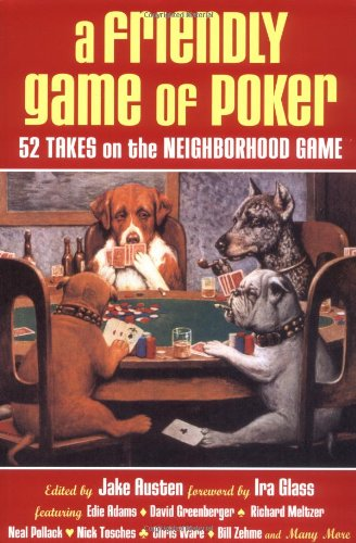 A Friendly Game of Poker: 52 Takes on the Neighborhood Game: Austen, Jake
