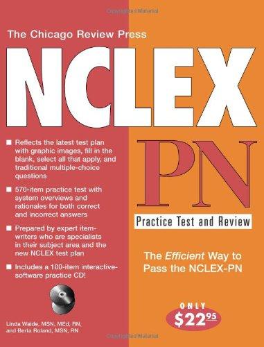 The Chicago Review Press NCLEX-PN Practice Test: Linda Waide, Berta